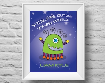 You're Out of This World! unframed art print Typographic poster, inspirational print, self esteem, wall decor, quote art. (R&R0052)
