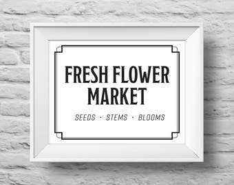 FRESH FLOWER MARKET unframed Typographic poster, inspirational print, garden, greenhouse, flowers, wall decor, quote art. (R&R0161white)