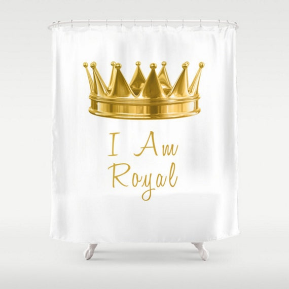 Shower Curtain Gold Crown I Am Royal And White Quote