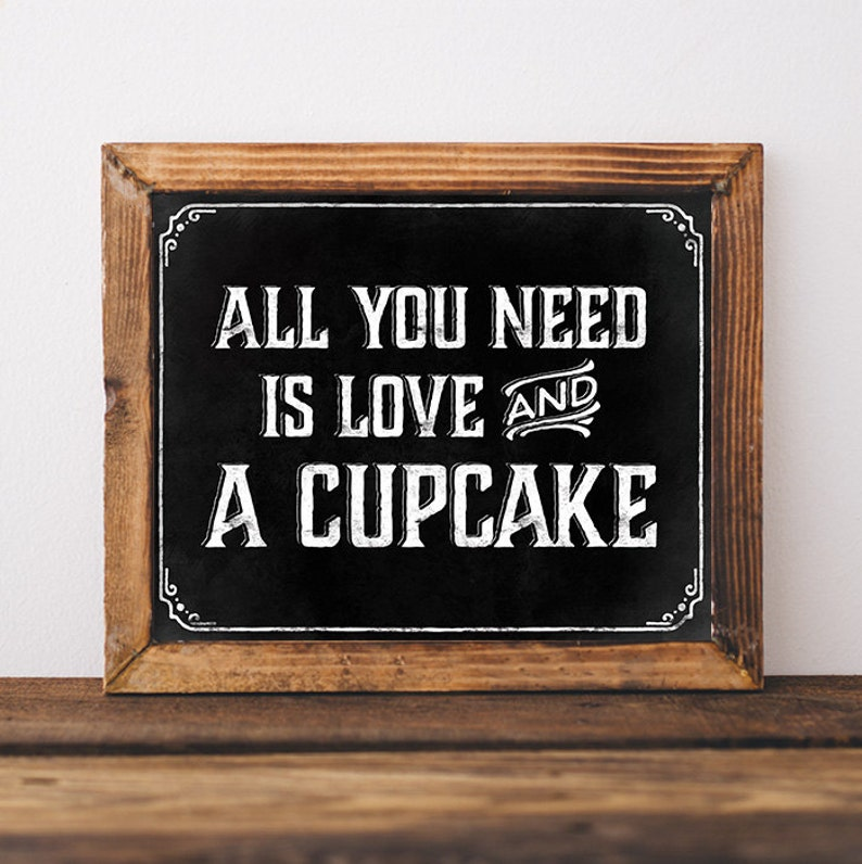 Chalkboard Wedding Signs.Chalkboard Wedding Signs Printable Wedding Decor All You Need Is Love And A Cupcake Wedding Cupcake Sign Bridal Cupcake Bar Decorations
