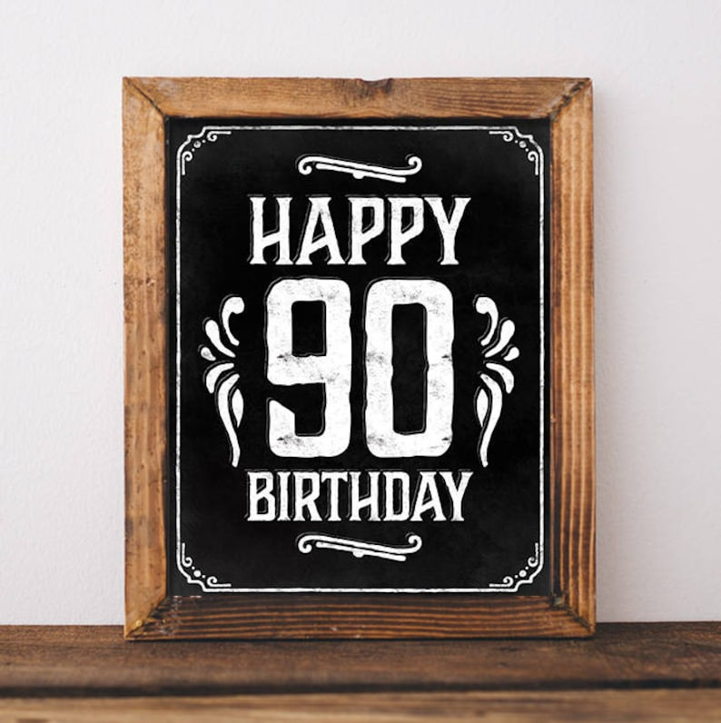 Happy 90th Birthday Sign Printable File Rustic Birthday