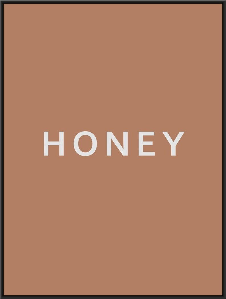 honey typography love honey poster Honey print modern home decor living room art sweet honey print boho decor typographic wall art