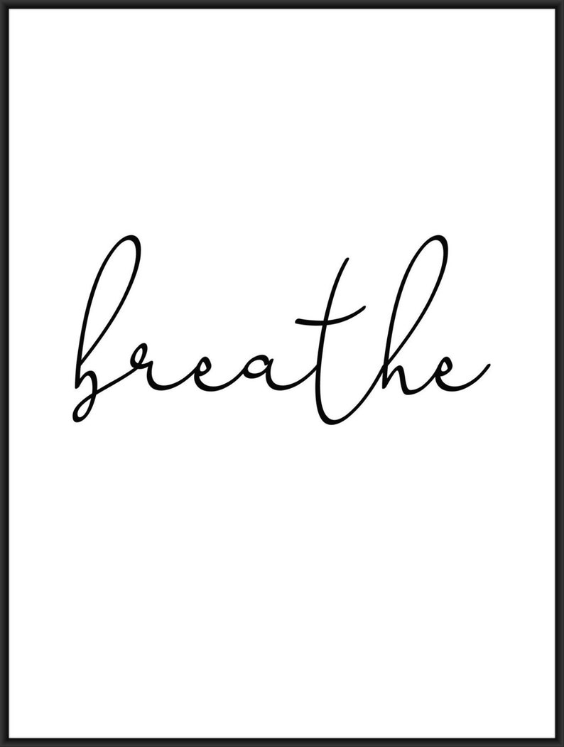 home decor art print Breathe poster contemporary poster high quality print wall art gallery wall