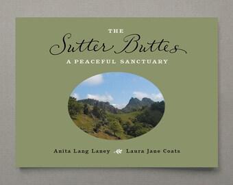 The Sutter Buttes, A Peaceful Sanctuary