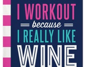 Sale Workout Wine Napkins- quot I Workout Because I Really Like Wine quot - Set of 20 Cocktail Napkins