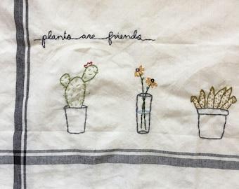 Plants are friends Tea Towel; hipster vintage tea towel; plant lady; kithen decor; cactus succlulent embrodered towel