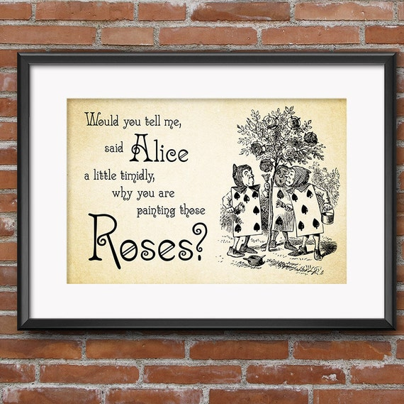 Alice In Wonderland Quotes Alice in Wonderland Quotes Would you tell me why you are | Etsy Alice In Wonderland Quotes