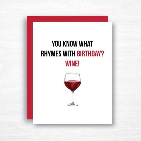 Wine Birthday Card Funny Birthday Card You What Rhymes Etsy