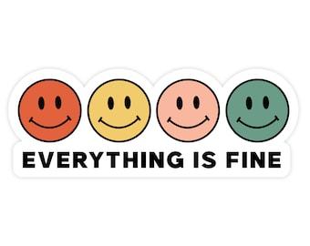 Everything is Fine Magnet - Fridge Magnet - Car Magnet - Funny Magnet - Refrigerator Magnet