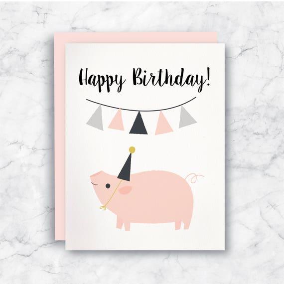 Pig Birthday Card Happy Birthday Pig Birthday Card Pig Etsy