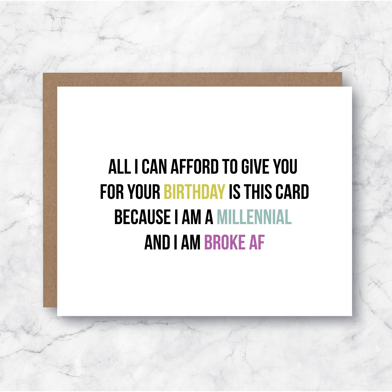 Millennial Birthday Card Broke AF Card Broke As Fuck Card