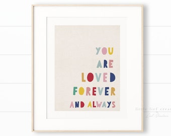 You Are Loved Forever and Always