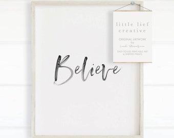 Believe Printable, Believe Print, Christmas Printable, Calligraphy Printable, Believe Christmas Sign, Christmas Art, Minimalist Christmas