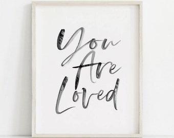 You Are Loved Print, Calligraphy Printable, Nursery Quote Print, You Are Loved, You Are Loved Sign, Minimalist Nursery Art, Nursery Print