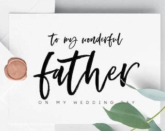Dad Wedding Card, Printable Dad Card, To My Dad On My Wedding Day Card, Wedding Card, Father of the Bride, Wedding Day Card for Parents