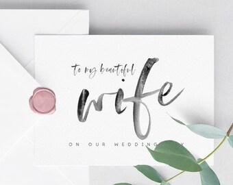 Printable Wedding Card, Printable Card for Bride, Wedding Card for Wife, To My Beautiful Bride, To My Bride Card, Printable Card, Wedding