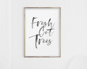 Christmas Tree Print, Christmas Wall Art, Black White Christmas, Christmas Print, Christmas Printables, Fresh cut Tree sign, Tree Print