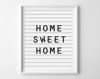 Home sweet home,PRINTABLE art, inspirational quote, printable decor, mud room decor, letter board print, home housewarming gift