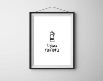 Bathroom Wall Decor, Bathroom Wall Art,  Hang Your Towel, Printable Art, Bathroom Decor, Wall Decor, Kids Bathroom Prints, Bathroom Art