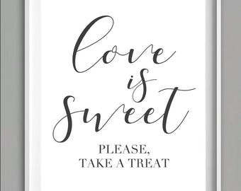 Love is Sweet Sign, Wedding Candy Table Sign, Wedding Favor Sign, Printable Wedding Signs, Take a Treat Sign, Black and White Wedding Sign