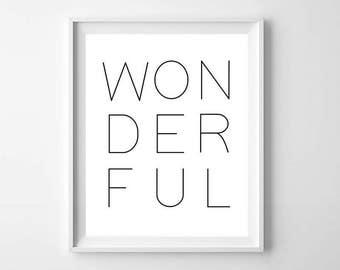 Minimal Modern Wonderful Printable - Wonderful Wall Art - Minimal Poster Art - Modern Wall Decor - Black and White Decor - Letter Art Print