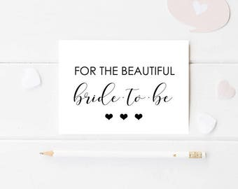 For The Beautiful Bride To Be Card, PRINTABLE CARD, Modern Bridal Shower Card, Black and White Bridal Shower Card, Card for the Bride to Be