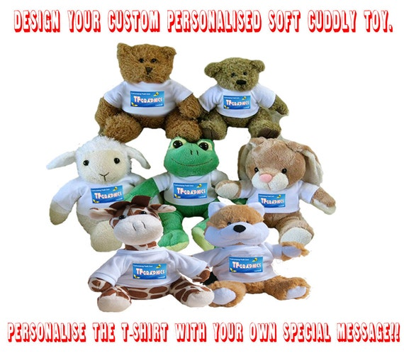 40846b92eb3 Personalised Soft Cuddly Toy Personalise the T-shirt with