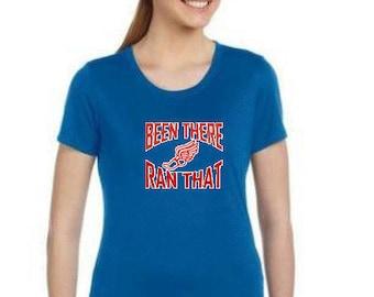 Been There, Ran That - Tech Running Shirt
