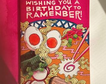 Wish You a Birthday to Ramenber Card