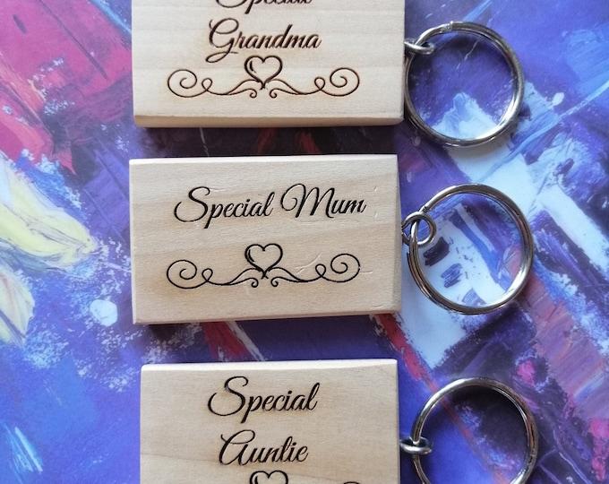 Special Mum, Grandma & Auntie, Lime Wood Keyrings.