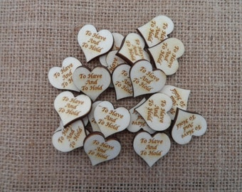 To Have and to Hold, Engraved Wood Wedding Decor, Table Confetti, Scatter Hearts, Wedding Table Decorations, Small Wood Hearts.