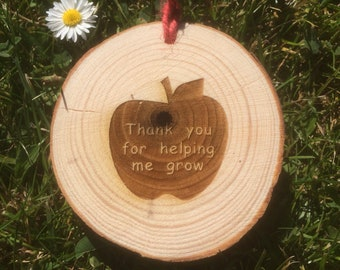 Thank you for helping me grow, Wood Slice Teacher Gift.