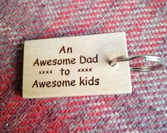 An Awesome Dad to Awesome Kids, Laser Engraved Custom Handmade Beech Wood Keyring.