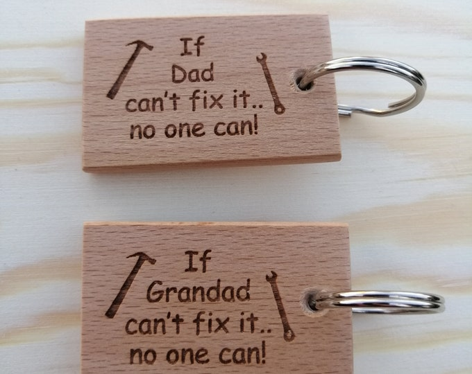 If Dad/Grandad can't fix it.. no one can! Handmade and Hand Finished Beech Wood Keyring.