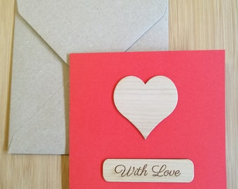 With Love Engraved Wood Slice, Valentine's, Anniversary, Birthday Card.