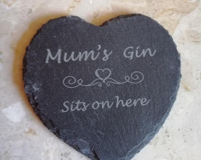 Mum's Tea, Mum's Coffee, Mum's Gin & Mum's Wine Sits On Here, Engraved Slate Coasters.