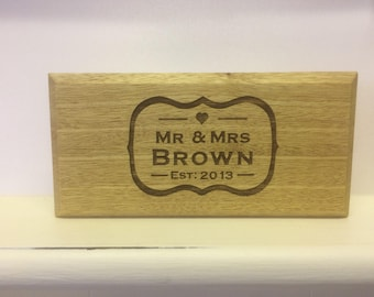 Engraved Wedding/Anniversary, Wood Stand alone Plaque, Wood Signs, Fifth Wedding Anniversary Gift, Wedding Gift, Personalised Wedding Gift
