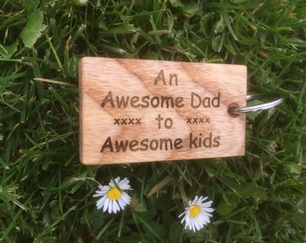 An Awesome Dad To Awesome Kids, Custom Ash Key Fob, Wood Key Chain, Engraved Wood Key Ring, Personalised Key Fob