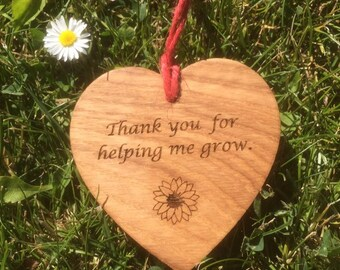 Thank you for helping me grow, Oak Wood Slice with sunflower Teacher Gift.