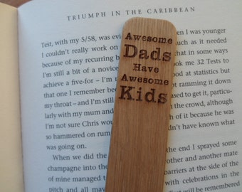 Awesome Dads Have Awesome Kids Engraved Oak Bookmark.