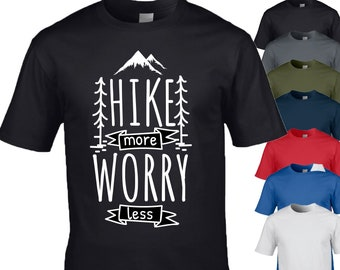 79397f31 Hike more worry less wilderness walking funny comedy, Novelty T Shirt gift  for all occasions