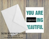You are Effing Beautiful Card  (Blank Inside) (A6) (ITEM# C47)