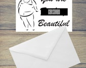 You are F'ing Beautiful Plus Size - Body Acceptance Encouragement Card  (Blank Inside) (A6) (ITEM# C55)