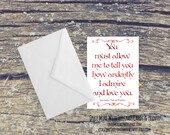 I Ardently Love You Pride & Prejudice Jane Austen Quote Romantic Card (C103)