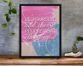 Be Yourself Encouragement Wall Art Printable