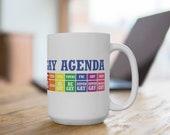 Gay Agenda Mug
