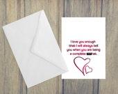 I Love You Enough Card (A6) (ITEM# C34)