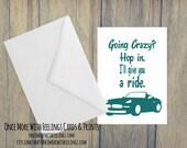 Going Crazy Love/Friendship Card (Blank Inside) (A6) (ITEM# C39)