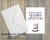 Missed Your Birthday Card (A6) (ITEM# C33)
