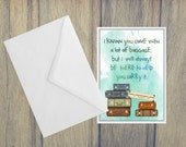 Printable I Will Help You Carry Your Baggage Card PRINTABLE